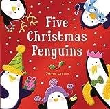 Five Christmas Penguins, Steven Lenton, 1607105993