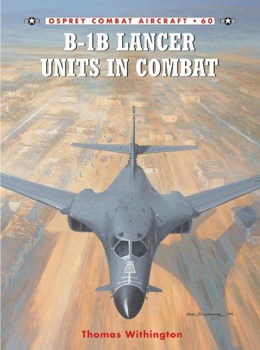 B-1B Lancer Units in Combat (Combat Aircraft) Lancer Bomber