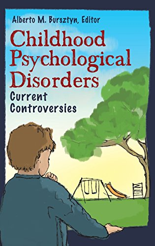 Childhood Psychological Disorders: Current Controversies (Making Sense of Psychology)