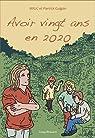 Avoir vingt ans en 2020 par Guigon