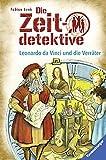 Die Zeitdetektive, Band 33: Leonardo da Vinci und die Verräter