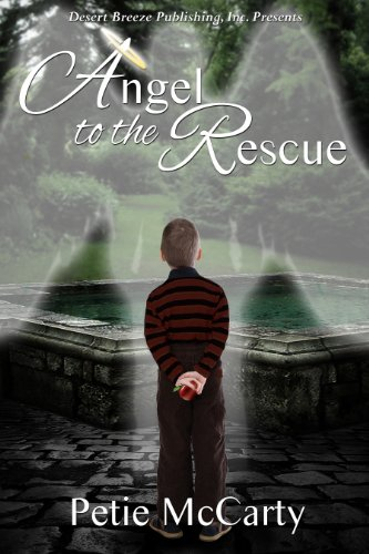 Book: Angel to the Rescue by Petie McCarty