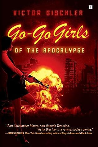 book cover of Go-Go Girls of the Apocalypse