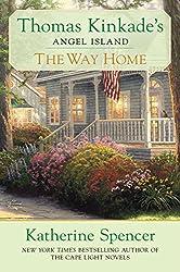 The Way Home (Thomas Kinkade's Angel Island, Band 4)