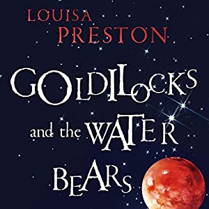 Goldilocks and the Water Bears Audiobook