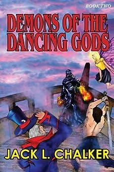 Demons of the Dancing Gods by [Chalker, Jack L.]