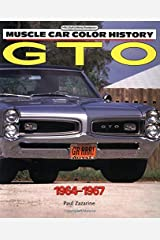 GTO, 1964-1967 (Muscle Car Color History) Paperback