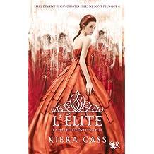 La sélection - Livre II: L'élite