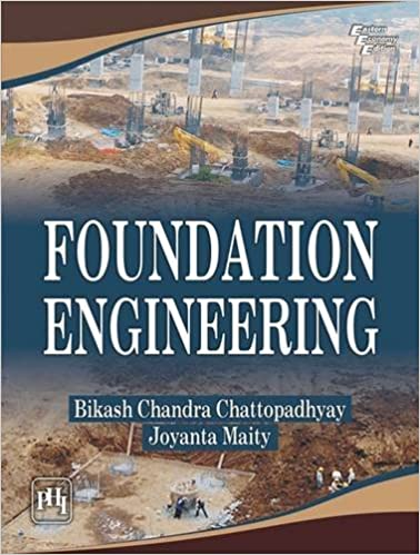 Book Foundation Engineering by Bikash Chandra Chattopadhyay (2015-07-30)
