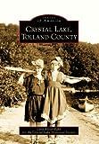 Crystal Lake, Tolland County, Lynn Kloter Fahy and Crystal Lake Historical Society Staff, 0738563684