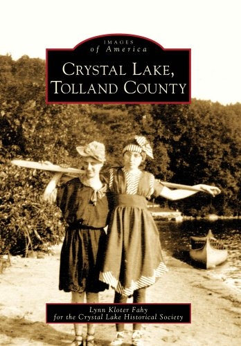 Crystal Lake, Tolland County (Images of America)