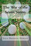The War of the Seven Sisters, Joyce Howard, 1490519688