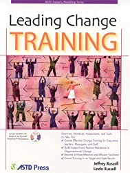 Leading Change Training (ASTD Trainer's Workshop Series)