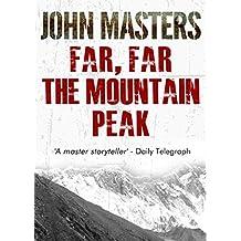 Far, Far The Mountain Peak