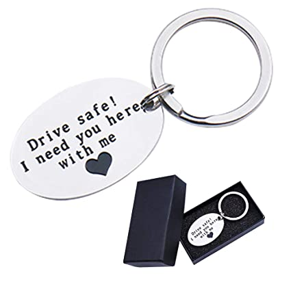 Drive Safe Keychain I Need You Here with Me Valentines Day Gifts for  Boyfriend Trucker Husband Dad Girlfriend Keychains Best Friend Gifts  Birthday