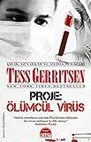 Proje: Olumcul Virus