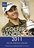 img - for The R&A Golfer's Handbook 2011 (Royal & Ancient Golfer's Handbook (Hardback - Special Ed)) by Laidlaw Renton (2011-03-02) Hardcover book / textbook / text book