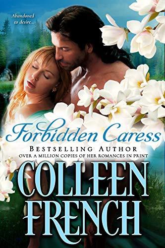 Forbidden Caress: The Warrior's Captive (Best Native American Names)