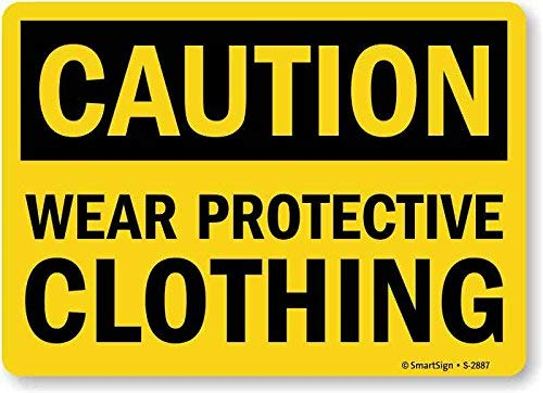 Unoopler Caution: Wear Protective Clothing Metal Sign, 12
