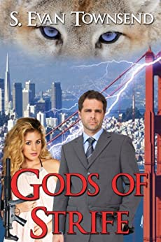 Gods of Strife by [Townsend, S. Evan]