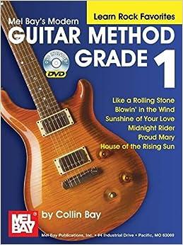 Book Modern Guitar Method Grade 1 - Learn Rock Favorites (Modern Guitar Method (Mel Bay)) by Collin Bay (2008-01-09)
