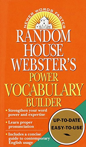 Vocabulary Basic Builder (Random House Webster's Power Vocabulary Builder: Strengthen Your Word Power and Expertise; Learn Proper Pronunciation; Includes a Concise Guide to Contemporary English Usage)