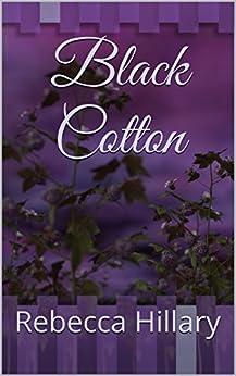 Black Cotton by [Hillary, Rebecca]
