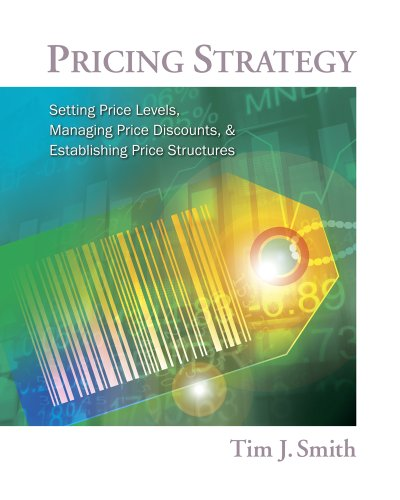 Pricing Strategy: Setting Price Levels, Managing Price Discounts and Establishing Price Structures ('001) Pricing Discount