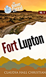 Fort Lupton (Denver Cereal Book 11)