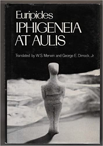 Iphigenia in Aulis (The Greek Tragedy in New Translations)