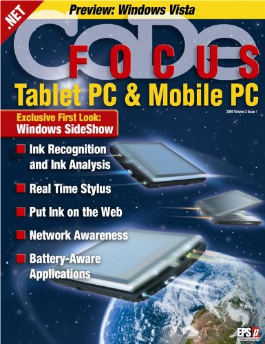 CODE Focus Magazine - 2005 - Vol. 3 - Issue 1 - Tablet PC and Mobile PC (Ad-Free!)