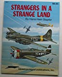 Strangers in a Strange Land Vol. 1 : U. S. Aircraft in German Hands During WWII, Stapfer, Hans-Heiri, 0897471989