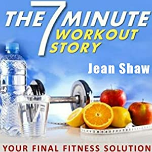 The 7 Minute Workout Story Audiobook