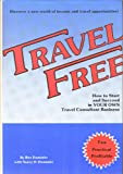 Travel Free!, Ben Dominitz and Nancy D. Dominitz, 091462900X