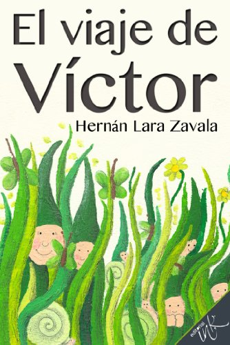 Amazon.com: El viaje de Víctor (Spanish Edition) eBook: Hernán Lara Zavala, Editorial Ink: Kindle Store