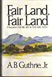 Image of Fair Land, Fair Land