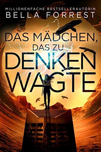 Das Mädchen, das zu denken wagte  (German Edition)