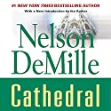 Cathedral Audiobook by Nelson DeMille Narrated by Scott Brick