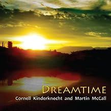 Dreamtime by Cornell Kinderknecht (2013-11-01)