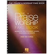 Praise and Worship Fake Book, The - Songbook