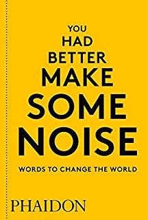 Now make this 24 diy projects by designers for kids thomas b you had better make some noise words to change the world solutioingenieria Choice Image
