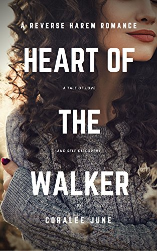 Heart of the Walker (The Walker Series Book 2) cover