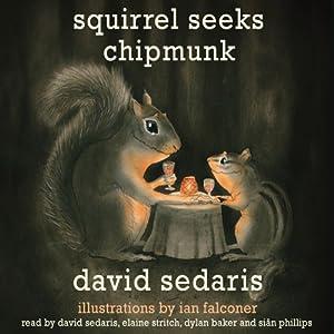 Squirrel Seeks Chipmunk Audiobook