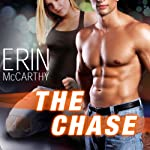 The Chase: Fast Track Series #4 | Erin McCarthy