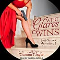 Who Glares Wins: Lexi Graves Mysteries, Book 2 Audiobook by Camilla Chafer Narrated by Vanessa Daniels