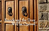 img - for Knock and the Door Will Be Opened book / textbook / text book