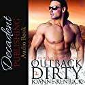 Outback Dirty: Calendar Men Audiobook by JoAnne Kenrick Narrated by Hollie Jackson