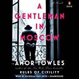A Gentleman in Moscow: A Novel (audio edition)