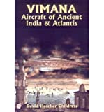[(Vimana Aircraft of Ancient India and Atlantis)] [Author: David Hatcher Childress] published on (January, 1992)