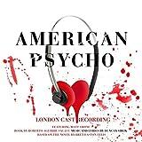 American Psycho (Original London Cast Recording) by Duncan Sheik (2016-08-03)